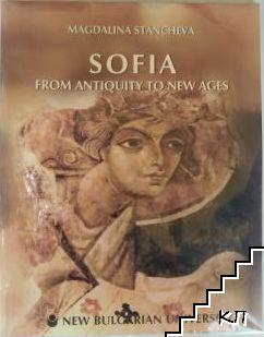 Sofia from antiquity to new ages / София от древността до нови времена