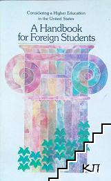 A Handbook for Foreign Students