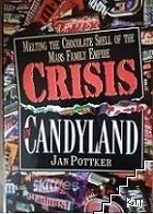 Crisis in Candylands