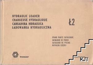 Hidraulic Loader - Ł2 / Chargeuse hidraulique - Ł2 / Cargadora hidraulica - Ł2 / Ładowarka hidrauliczna - Ł2
