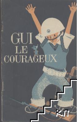 Gui le courageux