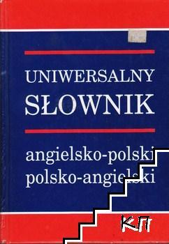 Uniwersalny Słownik Angielsko-Polski / Universal Dictionary Polish-English