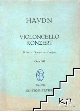 Haydn. Violoncello konzert. Opus 101: D dur - D major - rѐ majeur