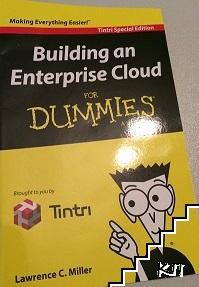 Building an Enterprise Cloud for Dummies