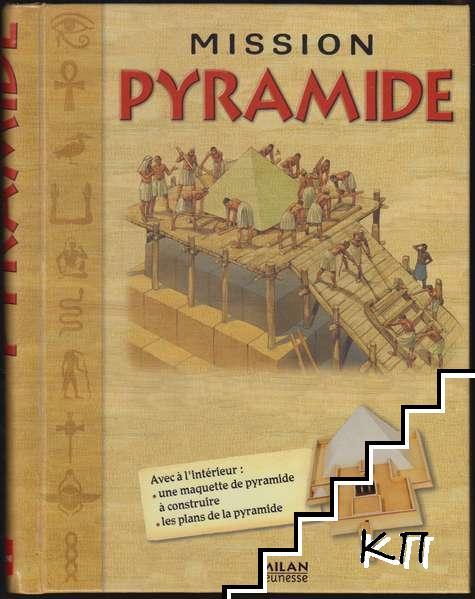 Mission pyramide