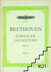 Beethoven: Coriolan Ouverture. Opus 62