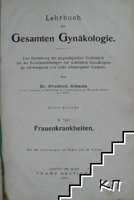 Lehrbuch der gesamten Gynäkologie. Teil 2: Frauenkrankheiten