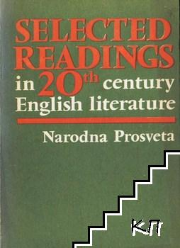 Selected readings in 20th century English literature