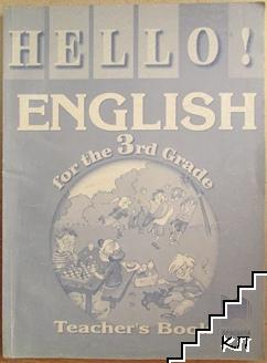 Hello! English for the 3rd Grade. Teacher's Book
