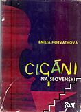 Cigáni na Slovensku. Zv. 1: Historicko-ethnografický náčrt