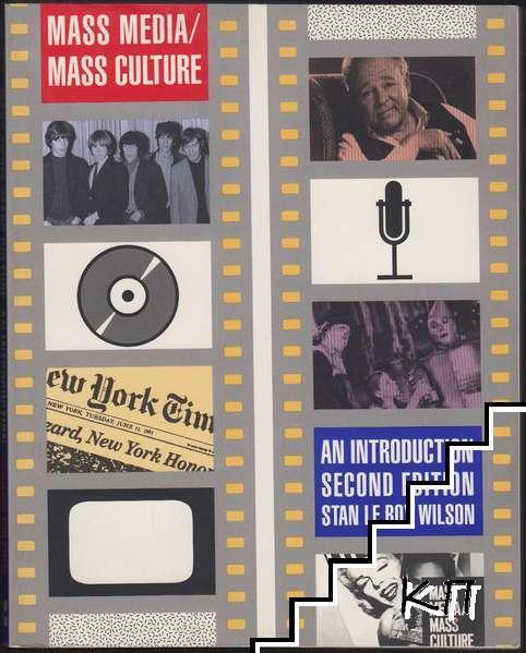 Mass Media / Mass Culture: An Introduction