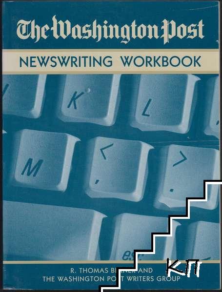 The Washington Post Newswriting Workbook