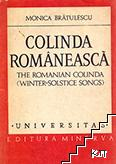 Colinda românească / The Romanian Colinda: (winter-solstice songs)