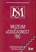 Muzeum a současnost. № 3 / 1980