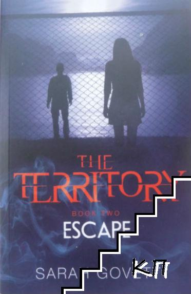 The Territory, Escape