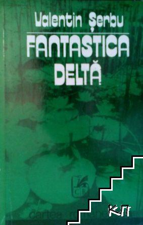 Fantastica delta