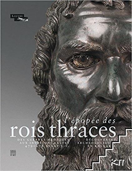 L'épopée des rois thraces: Des guerres médiques aux invasions celtes, 479-278 av. J.-C.: découvertes archéologiques en Bulgarie (Anglais) Relié - 29 avril 2015