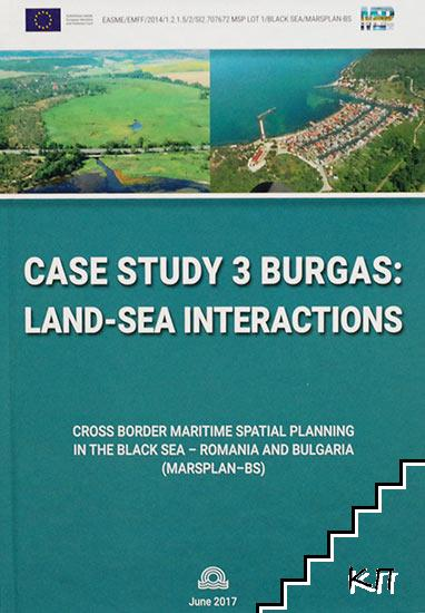 Case Study Burgas: Land-Sea Interactions