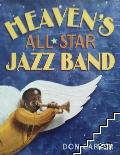 Heaven's all star jazz band