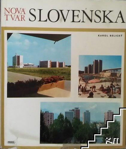 Nová tvár Slovenska