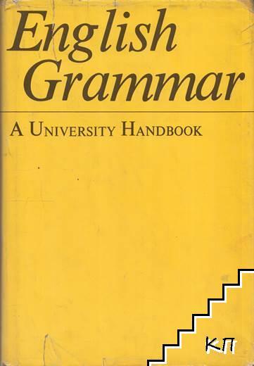 English Grammar. A University Handbook