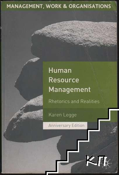 Human Resource Management: Rhetorics and Realities