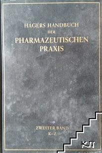 Hagers Handbuch der pharmazeutischen Praxis für Apotheker, Arzneimittelhersteller, Drogisten, Ärzte und Medizinalbeamte