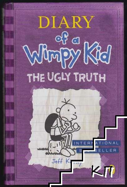 Diary of a Wimpy Kid. Book 5: The Ugly Truth