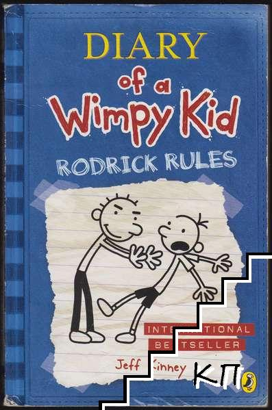 Diary of a Wimpy Kid. Book 2: Rodrick Rules