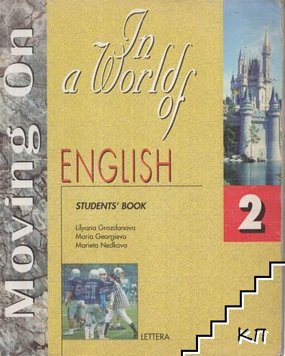 Moving on. Student's Book 2: In a World of English