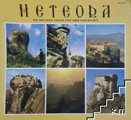 Meteora. Die heiligen Felsen und ihre Geschichte