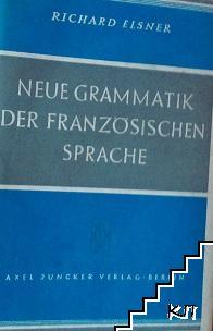 Neue grammatik der französischen sprache
