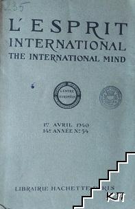 L'Esprit international / The international mind
