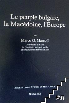 La peuple bulgare, la Macédoine, L'Europe