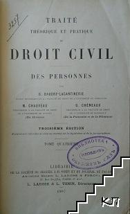 Traite Theorique Et Pratique de Droit Civil. Vol. 4