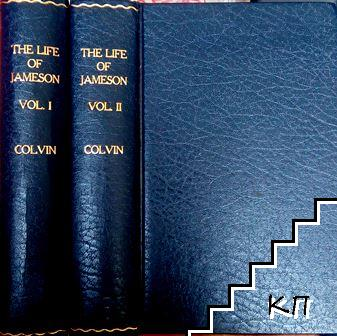 The Life of Jameson. In Two Volumes. Vol. 1-2