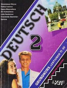 Deutsch 2: Grundkurs. Lektionen 11-20
