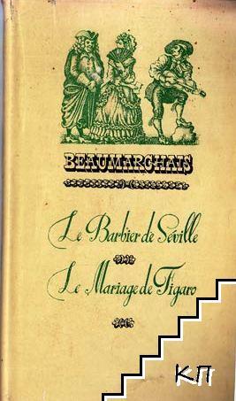La Barbier de Séville. Le Mariage de Figaro