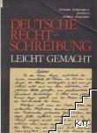 Deutsche rechtschreinbung. Leicht Gemacht