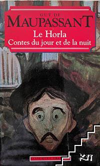 Le Horla, Contes Du Jour Et De La Nuit