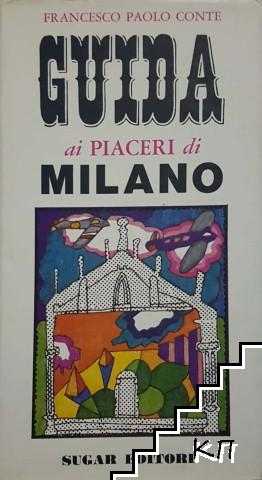 Guida ai piaceri di Milano