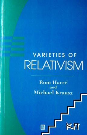 Varieties of Relativism