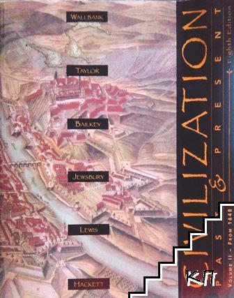 Civilizations Past & Present. Vol. 2: From 1648
