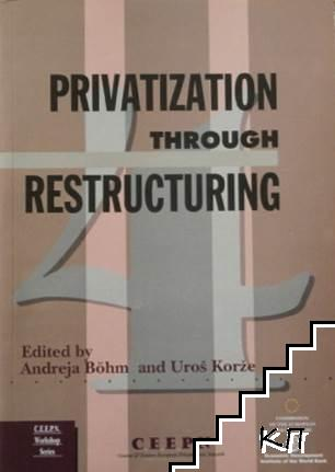 Privatization Through Restructuring