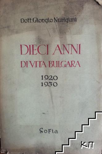 Dieci anni di vita Bulgaria 1920-1930