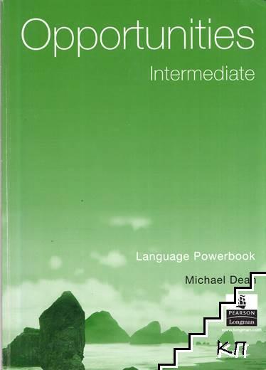 Opportunities. Intermediate: Language Powerbook