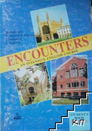 Encounters. Student's Book. Part 1: An Intensive English Course