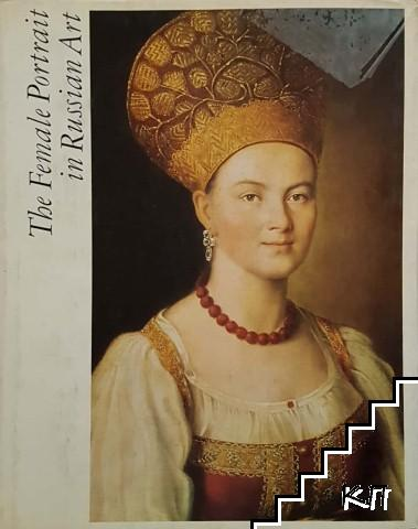 The Female Portrait in Russian Art