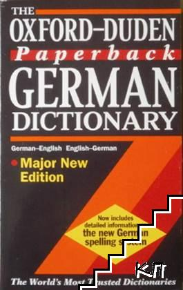 The Oxford Paperback German Dictionary: German-English, English-German