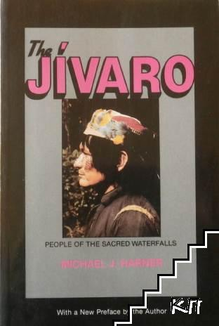 The Jivaro: People of the Sacred Waterfalls